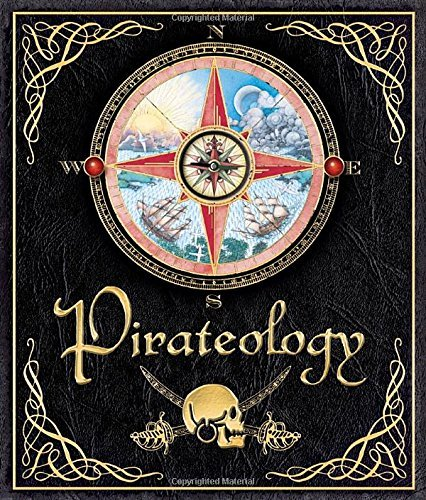 William Lubber Pirateology The Pirate Hunter's Companion