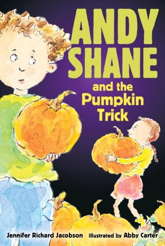 Jennifer Richard Jacobson Andy Shane And The Pumpkin Trick