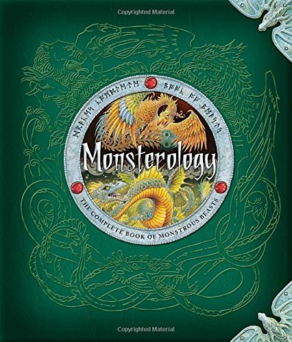 Ernest Drake Monsterology The Complete Book Of Monstrous Beasts