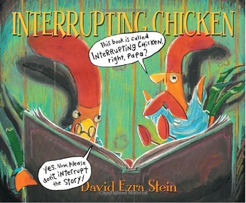 David Ezra Stein Interrupting Chicken
