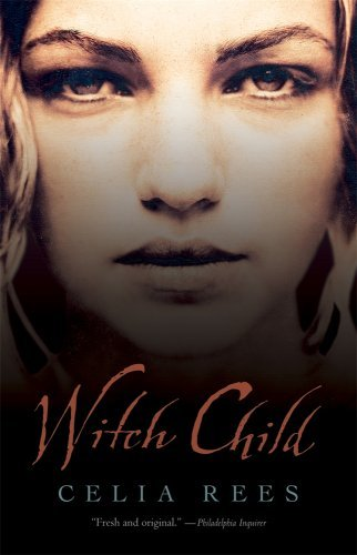 Celia Rees Witch Child