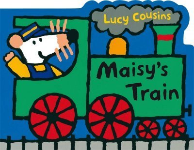 Lucy Cousins Maisy's Train A Maisy Shaped Board Book