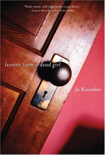 Jo Knowles Lessons From A Dead Girl