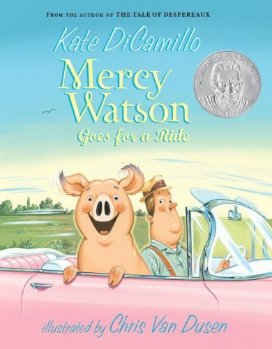 Kate Dicamillo Mercy Watson Goes For A Ride