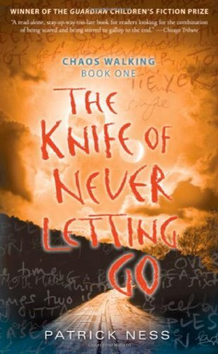 Patrick Ness The Knife Of Never Letting Go