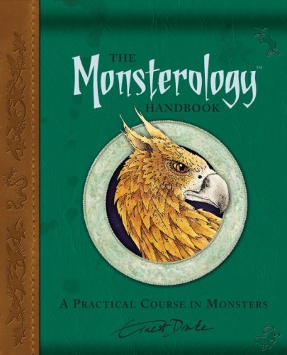 Ernest Drake The Monsterology Handbook A Practical Course In Monsters [with Sticker(s)]