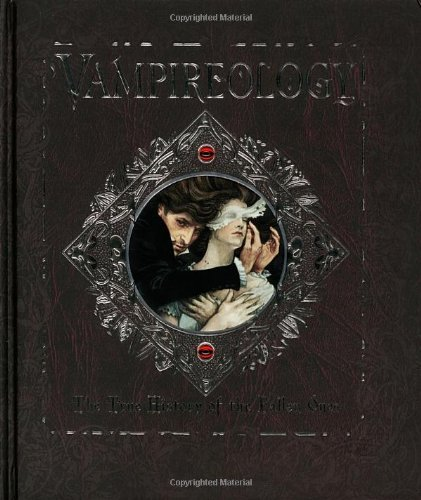 Archer Brookes Vampireology The True History Of The Fallen