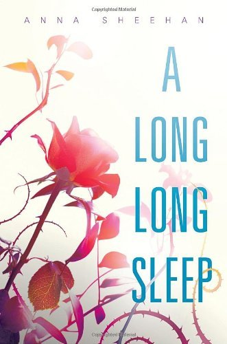 Anna Sheehan A Long Long Sleep