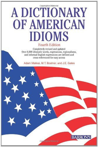 Brenda Belmonte A Dictionary Of American Idioms 0004 Edition;