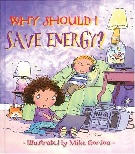 Jen Green Why Should I Save Energy?