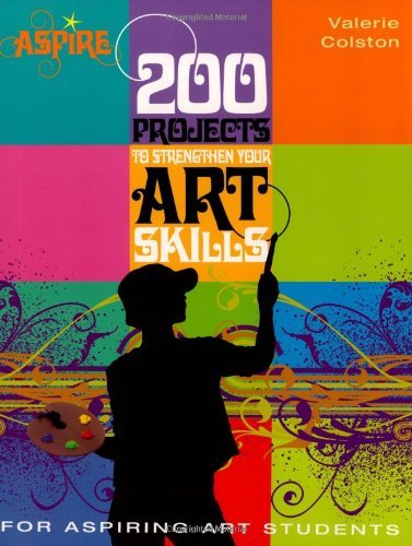 Valerie Colston 200 Projects To Strengthen Your Art Skills