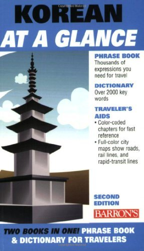 Daniel D. Holt Korean At A Glance Phrase Book And Dictionary For Travelers 0002 Edition;