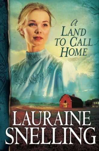 Lauraine Snelling A Land To Call Home