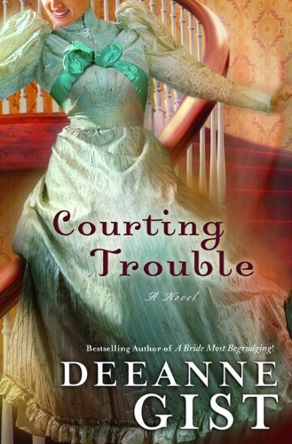 Deeanne Gist Courting Trouble