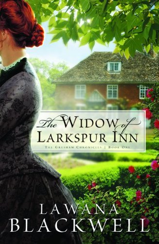 Lawana Blackwell Widow Of Larkspur Inn The