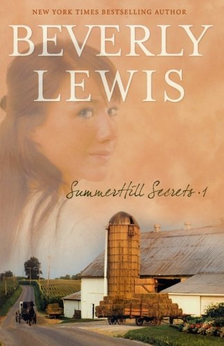 Beverly Lewis Summerhill Secrets Volume 1 Whispers Down The Lane; Secret In The Willows; Ca