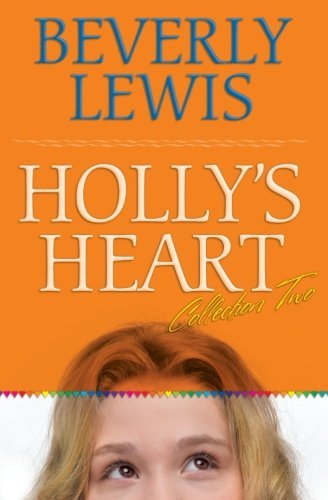 Beverly Lewis Holly's Heart Collection Two Books 6 10