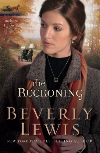 Beverly Lewis Reckoning The