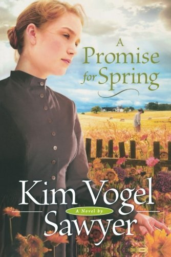 Kim Vogel Sawyer A Promise For Spring