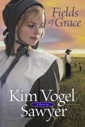 Kim Vogel Sawyer Fields Of Grace