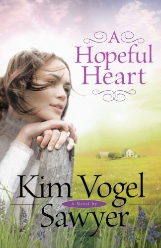 Kim Vogel Sawyer A Hopeful Heart