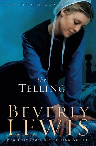 Beverly Lewis The Telling