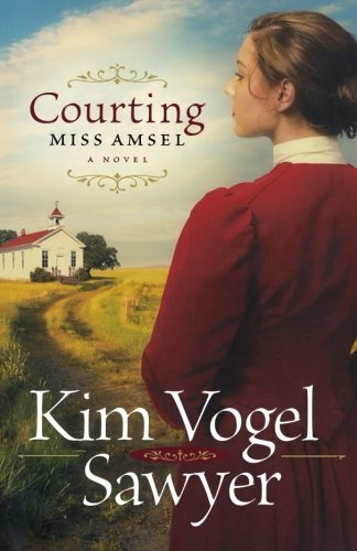 Kim Vogel Sawyer Courting Miss Amsel