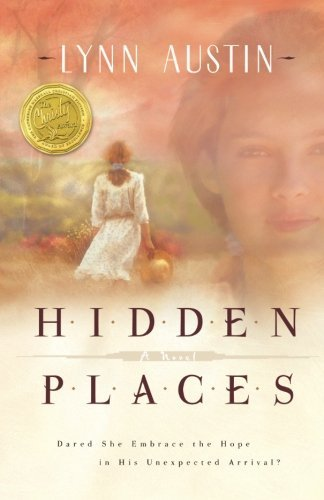 Lynn N. Austin Hidden Places