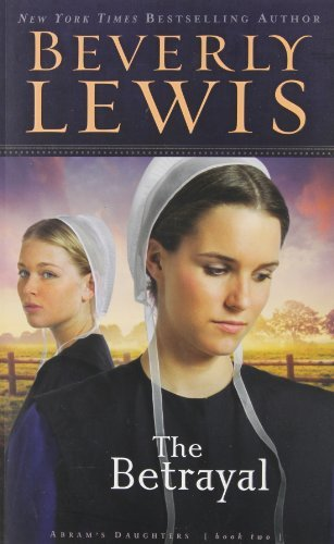 Beverly Lewis The Betrayal Repackaged