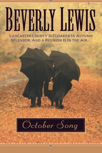 Beverly Lewis October Song B