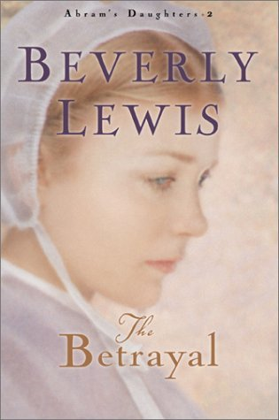Beverly Lewis Betrayal
