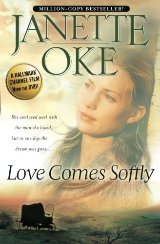Janette Oke Love Comes Softly