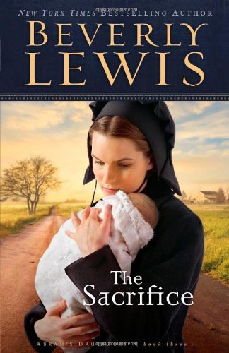 Beverly Lewis The Sacrifice Repackaged
