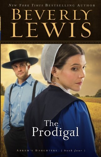 Beverly Lewis The Prodigal Repackaged