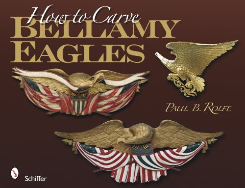 Paul B. Rolfe How To Carve Bellamy Eagles