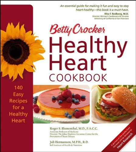 Roger S. Blumenthal Betty Crocker Healthy Heart Cookbook