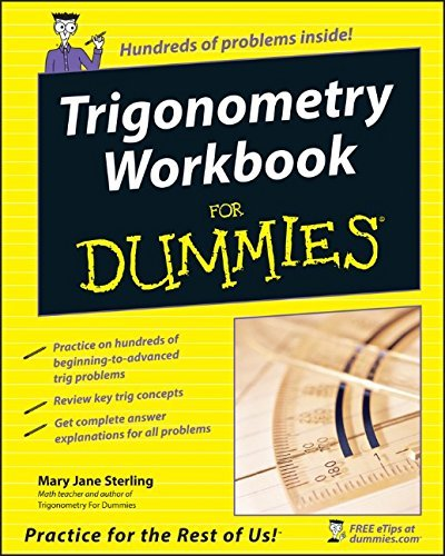 Mary Jane Sterling Trigonometry Workbook For Dummies