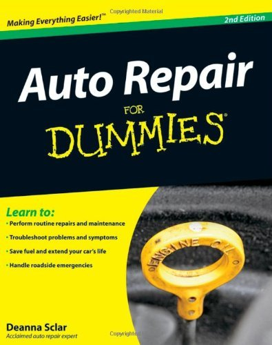 Deanna Sclar Auto Repair For Dummies 0002 Edition;