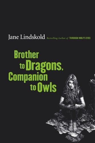 Jane Lindskold Brother To Dragons Companion To Owls