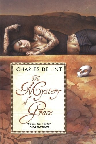 Charles De Lint The Mystery Of Grace
