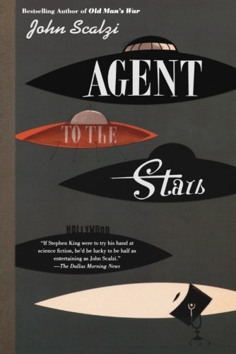 John Scalzi Agent To The Stars