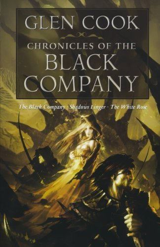 Glen Cook Chronicles Of The Black Company