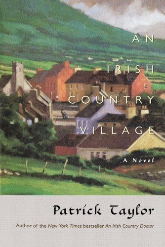 Patrick Taylor An Irish Country Village