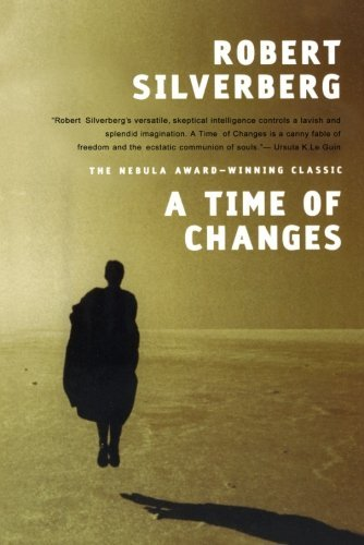 Robert Silverberg A Time Of Changes