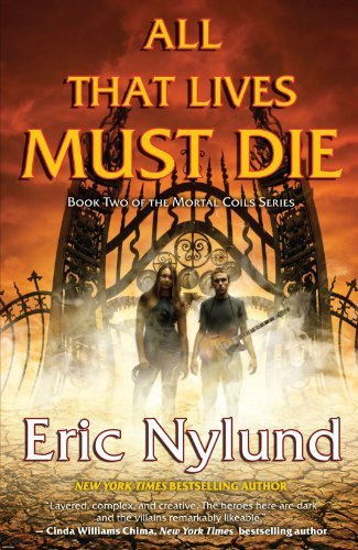 Eric Nylund All That Lives Must Die