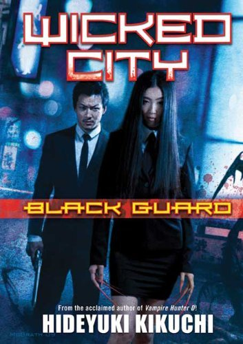 Hideyuki Kikuchi Wicked City Volume 1 Black Guard