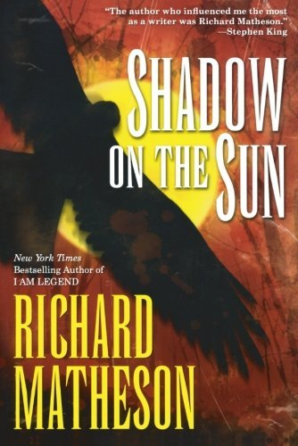 Richard Matheson Shadow On The Sun