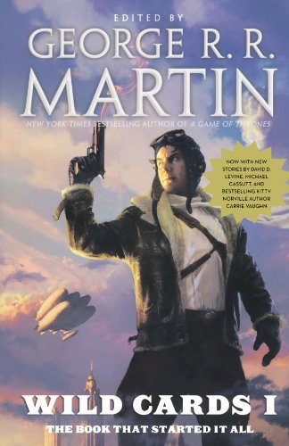 George R. R. Martin Wild Cards I Expanded Edition Expanded