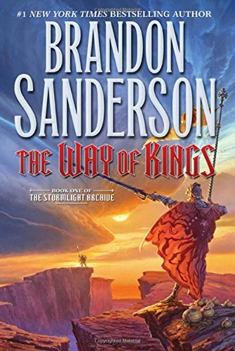 Brandon Sanderson The Way Of Kings Book One Of The Stormlight Archive