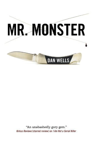 Dan Wells Mr. Monster
